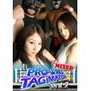 PRO-WRES TAG MATCH MIXED Vol.2